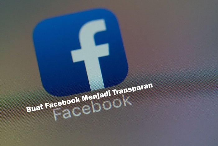 Facebook-Transparan-Apk