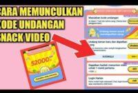 Cara-Melihat-Kode-Referral-Snack-Video-dan-Dapatkan-Uang