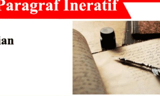 Paragraf-Ineratif-Pengertian-Karakteristik-dan-Contoh-Paragraf-Ineratif